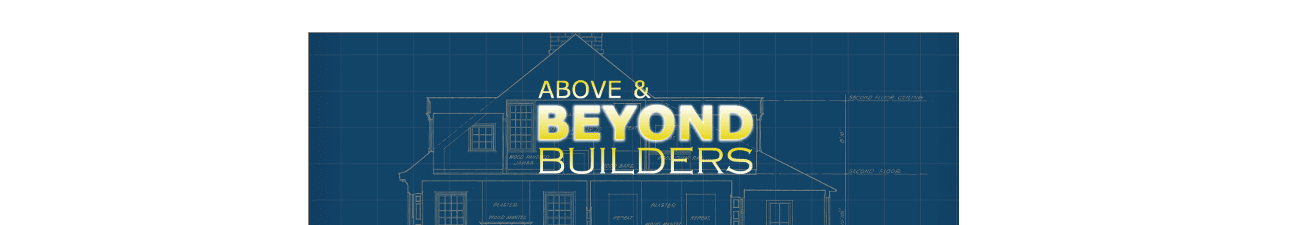 ABOVE & BEYOND BUILDERS