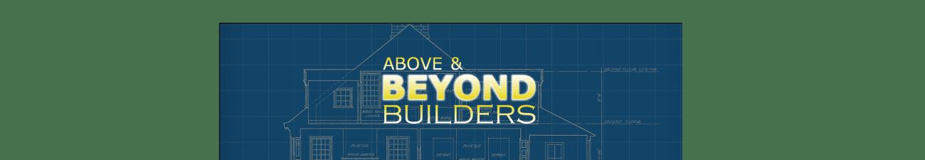 ABOVE & BEYOND BUILDERS